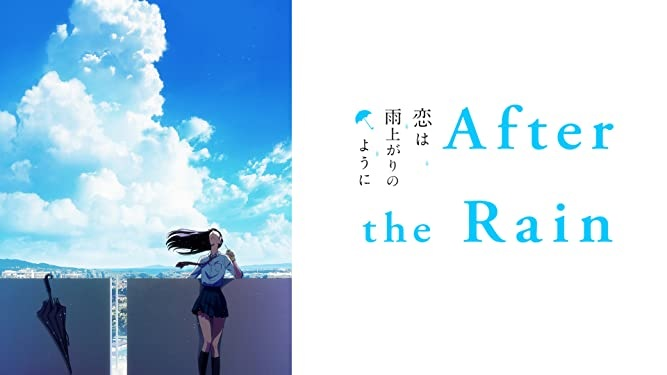 After the Rain Review: Chase After YourDream